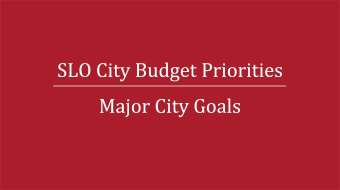 Chamber recommendations for SLO City budget priorities