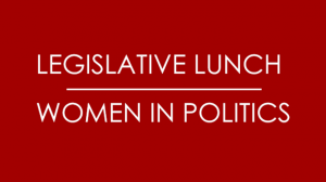 legislative lunch women in politics