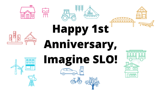 Happy 1st Anniversary, Imagine SLO!