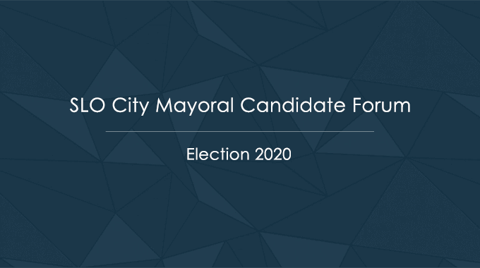 slo city mayoral candidate forum