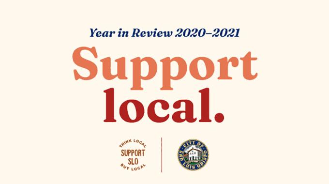 City of SLO Support Local Program Recap